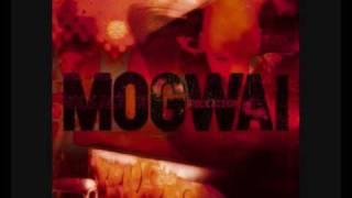 03 Mogwai - Dial:Revenge