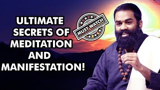 Ultimate Secrets of Meditation and Manifestation! - Shri AasaanJi