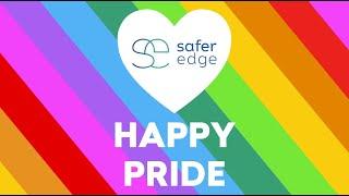 Happy Pride - Safer Edge 2021
