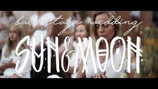 Backstage Sun&Moon Wedding