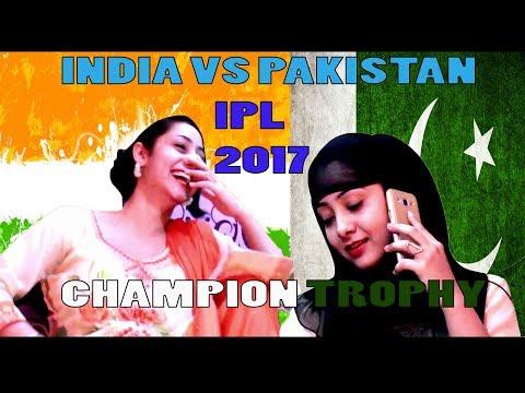 Mauka Mauka | India vs Pakistan final Champions Trophy 2017 | INDIAN GIRL vs PAKISTAN GIRLS