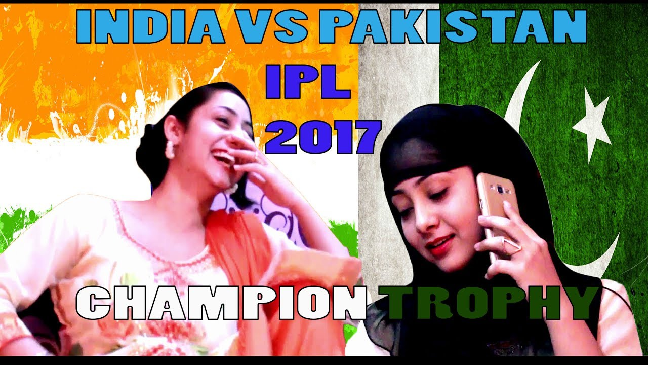 Mauka Mauka India Vs Pakistan Final Champions Trophy  Indian Girl Vs Pakistan Girls