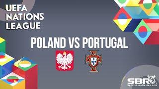 Poland vs Portugal | UEFA Nations League | Match Predictions