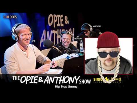 Jim Norton Files - Hip Hop Jimmy on Opie and Anthony(2005)