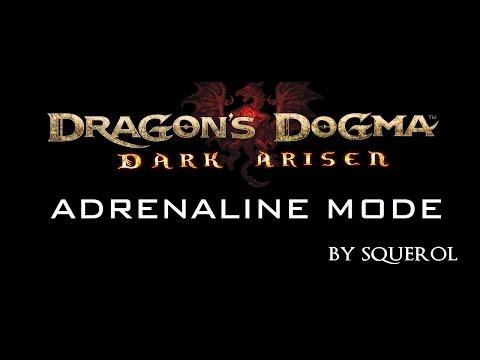 [DRAGON'S DOGMA] ADRENALINE MODE
