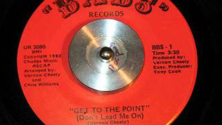 Vernon Cheely - Get To The Point