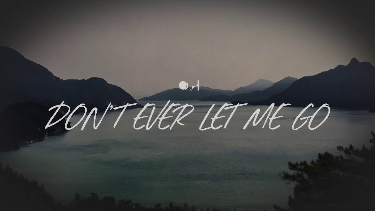 Corey Voss Dont Ever Let Me Go Official Lyric Video Youtube