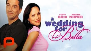 A Wedding for Bella (Full Movie) Drama Romance | Heartwarming Romantic Wedding