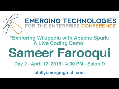 Philly ETE 2016 #45 - Exploring Wikipedia with Apache Spark: A Live Coding Demo - Sameer Farooqui