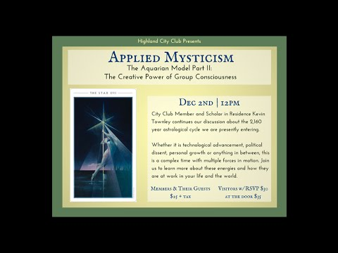 Applied Mysticism: The Creative Power of Group Consciousness