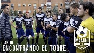 MAMBO FC VS SELECCIÓN FEMENINA | EPISODIO 10 | MAMBO FC