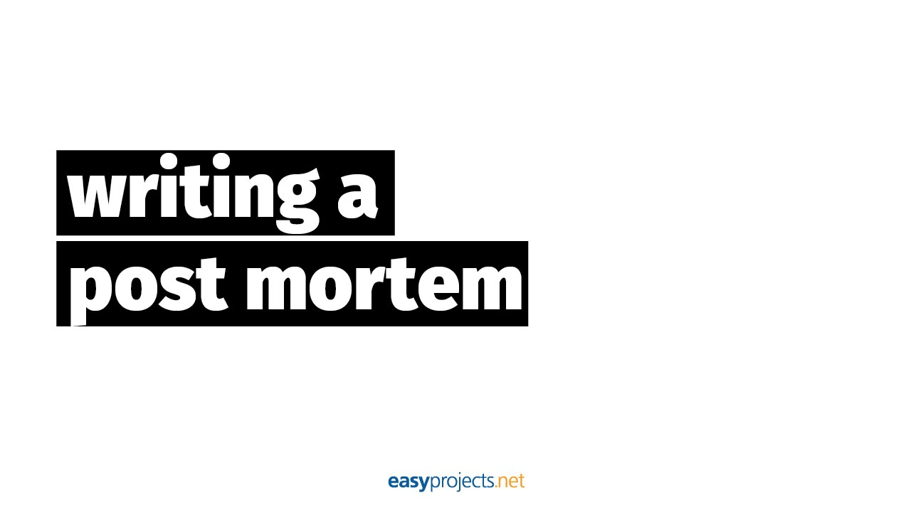 post mortem review essay The post-mortem review template is used to assess the project's success by reviewing major aspects of the project execution process and the final deliverables.