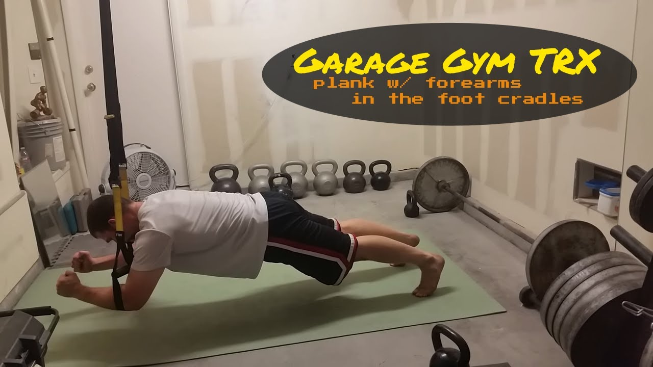 My garage gym trx plank with forearms in foot cradles youtube