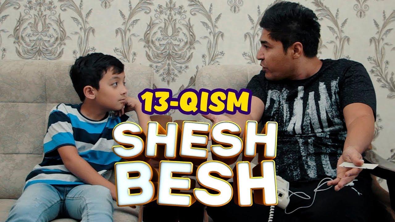 Shesh Besh - 13 QISM/ Шеш Беш - 13 КИСМ