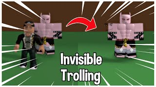 Being Invisible Trolling [A Bizarre Day Modded]