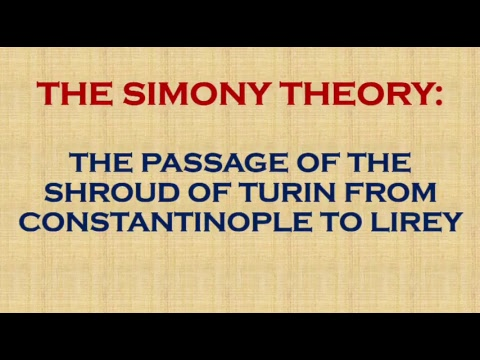 The Shroud of Turin Conference 2017 - The Simony Theory