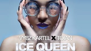 Vybz Kartel Ft. Toian - Ice Queen - September 2014