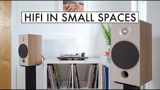 HiFi in SMALL SPACES - A Guide to GREAT Audio in Small Living Spaces!