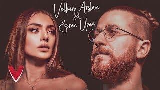 Volkan Arslan feat. Seren Uzun - Dayan Yüreğim Resimi