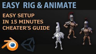 Cheaters Guide to Rig and Animate - Quick and Easy