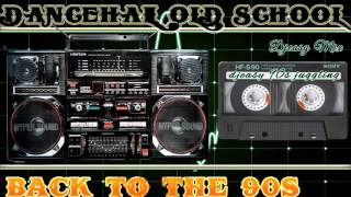 Dancehall old school back to t…