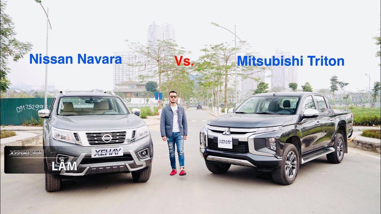Chọn xe bán tải nào trong tầm giá? Mitsubishi Triton 2019 hay Nissan Navara 2019? |XEHAY.VN|