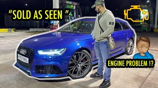 I BOUGHT THE CHEAPEST AUDI RS6 IN THE COUNTRY AND IT HAS PROBLEMS !!