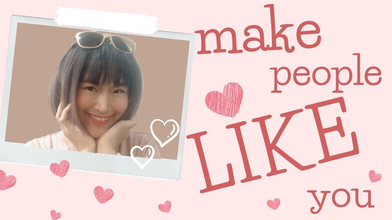 Make people like you