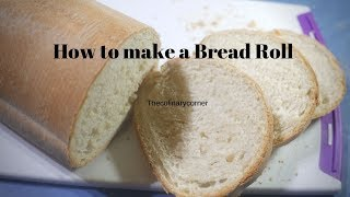 How to Make a Bread Roll