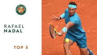 Rafael Nadal - TOP 5 | Roland Garros 2018