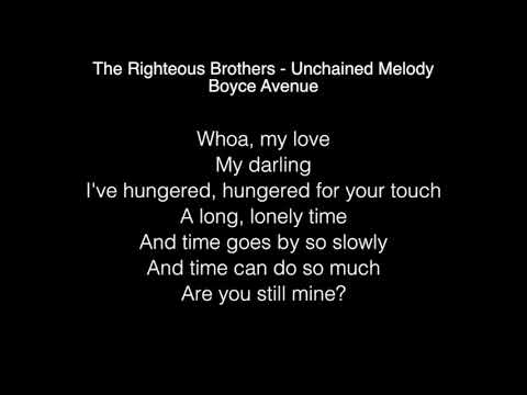 Boyce Avenue - Unchained Melody Lyrics (The Righteous Brothers)