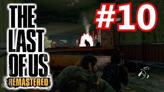 LOVE MOLOTOV COCKTAILS!▐ The Last of Us: Remastered Episode 10