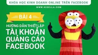Bài 4 - Tạo tài khoản quảng cáo Facebook (hiSella)