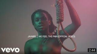 Jahmiel We Feel The Pain Too (must watch)