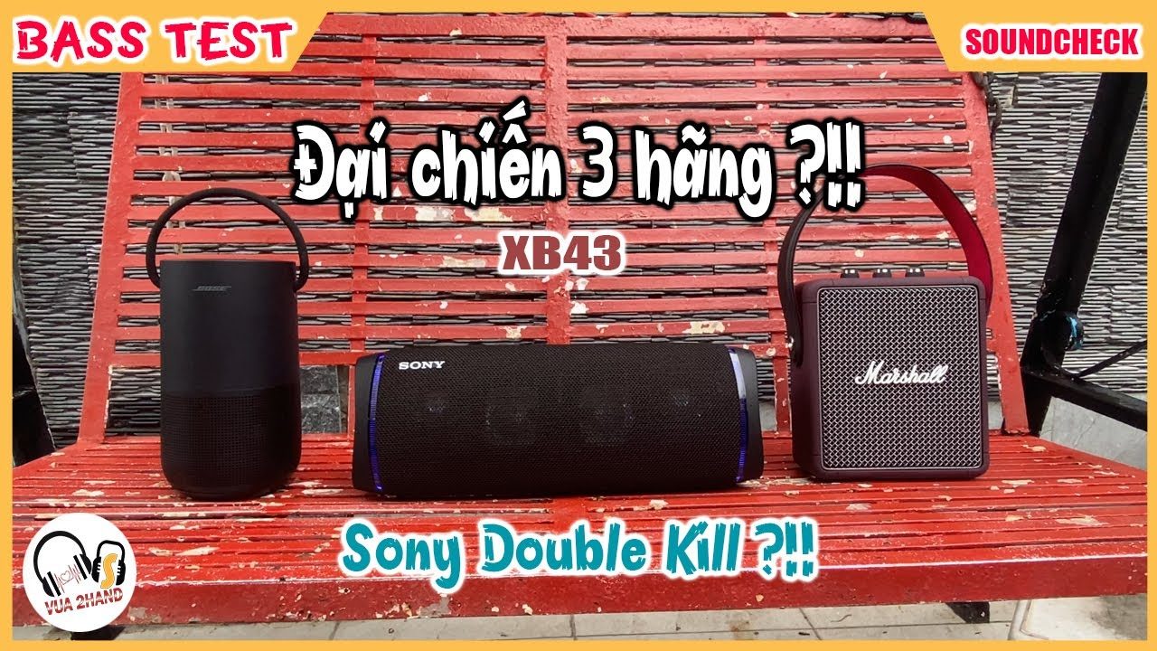 Sony XB43 & Bose Portable VS Marshall Stockwell 2 l Sony chiến thắng ?!! l Can You Guess Who Win ?!