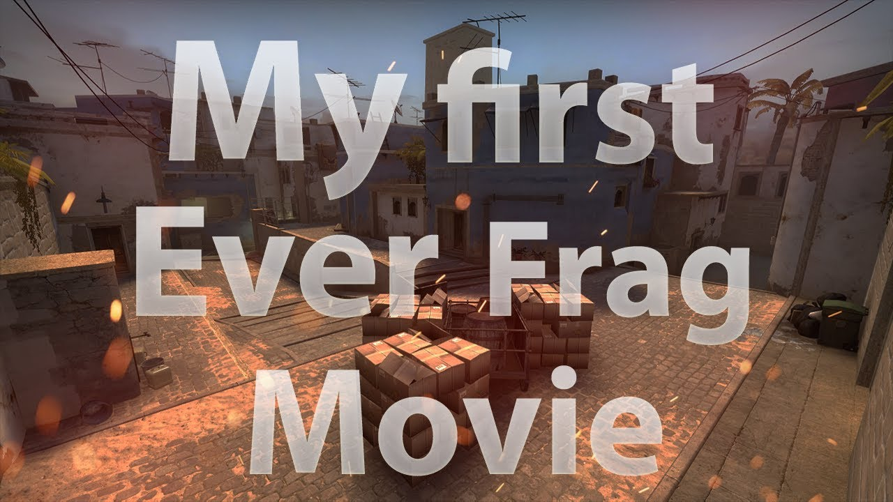 My first ever frag movie