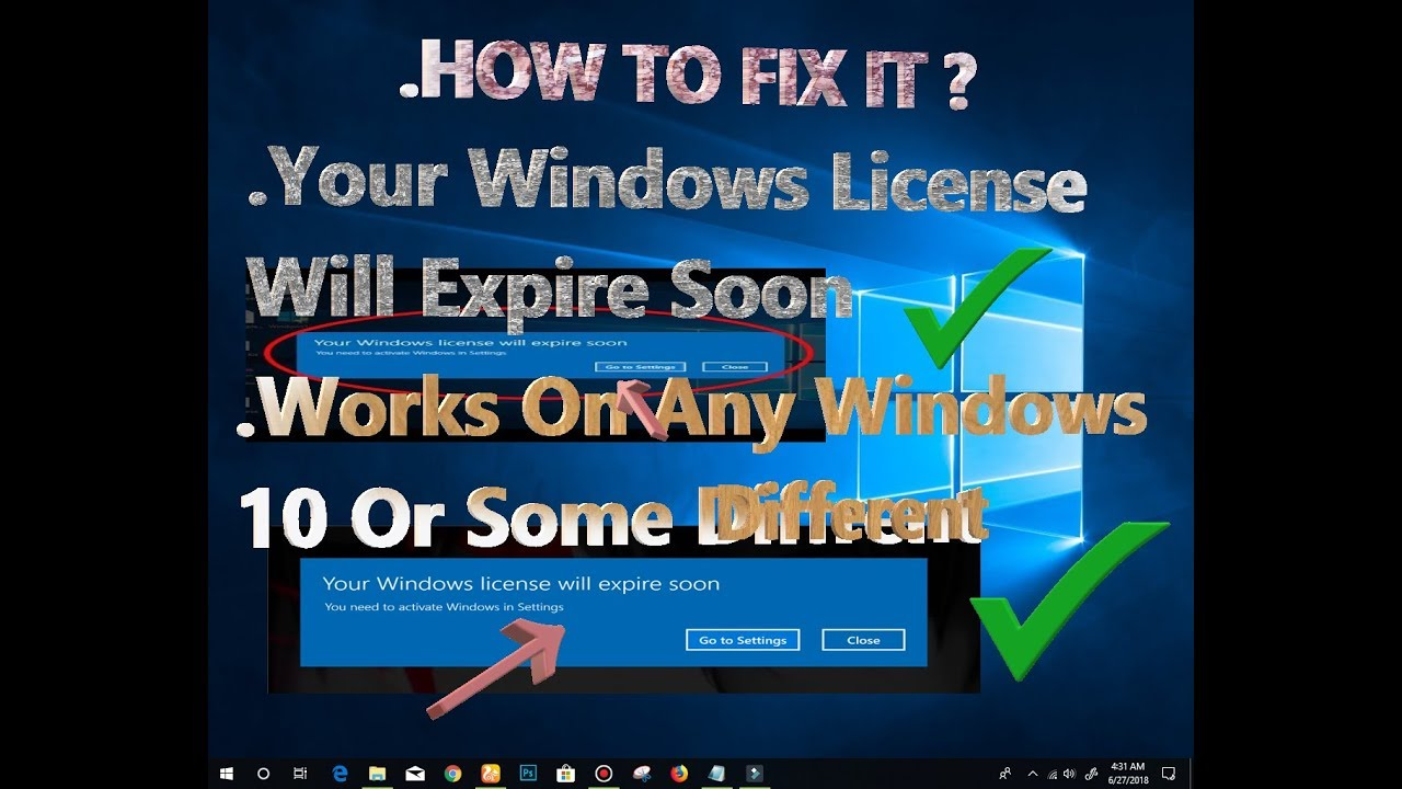 windows will expire soon fix 2018
