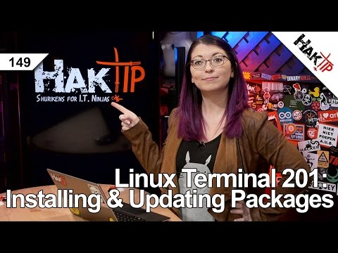 Linux Terminal 201: Installing And Updating Packages - HakTip 149