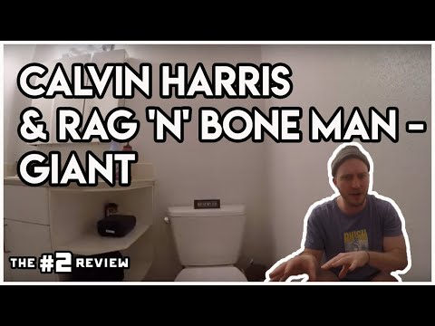 #2 Review: Calvin Harris & Rag 'N' Bone Man - Giant