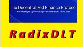 🔥Radix DLT - The Decentralized Finance Protocol!🔥