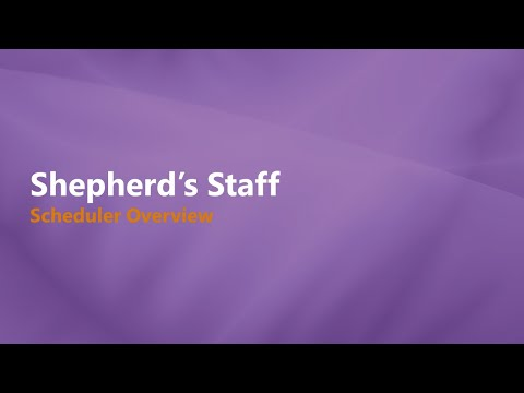 Shepherd's Staff: Scheduler - Introducing 2021 Version