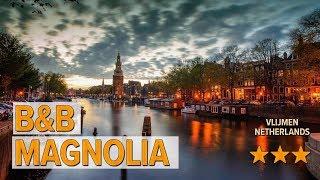 B&B Magnolia hotel review | Hotels in Vlijmen | Netherlands Hotels