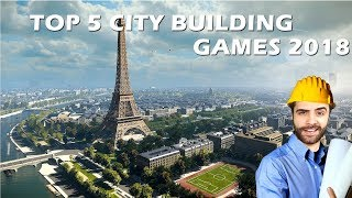 TOP 5 City Building Games 2018
