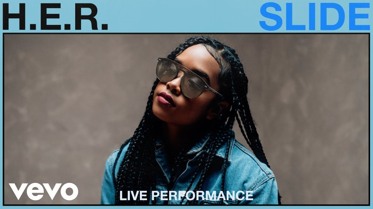 H.E.R. - Slide (Live Performance) | Vevo