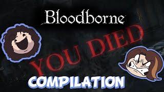 Game Grumps: Bloodborne Death Compilation