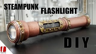 Steampunk Flashlight How To Make