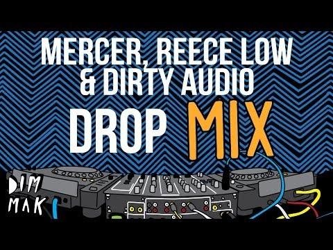 Mercer, Reece Low, & D!rty Aud!o -