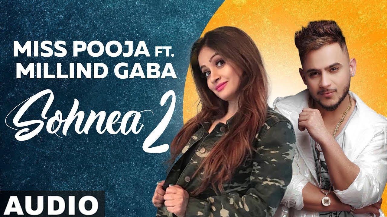Sohnea 2(Full Audio) |Miss Pooja Ft Millind Gaba| Latest Punjabi Songs 2019 | Speed Records