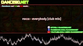 rocco   everybody club mix