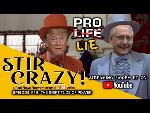 Stir Crazy! Episode #16: The Ineptitude of Power